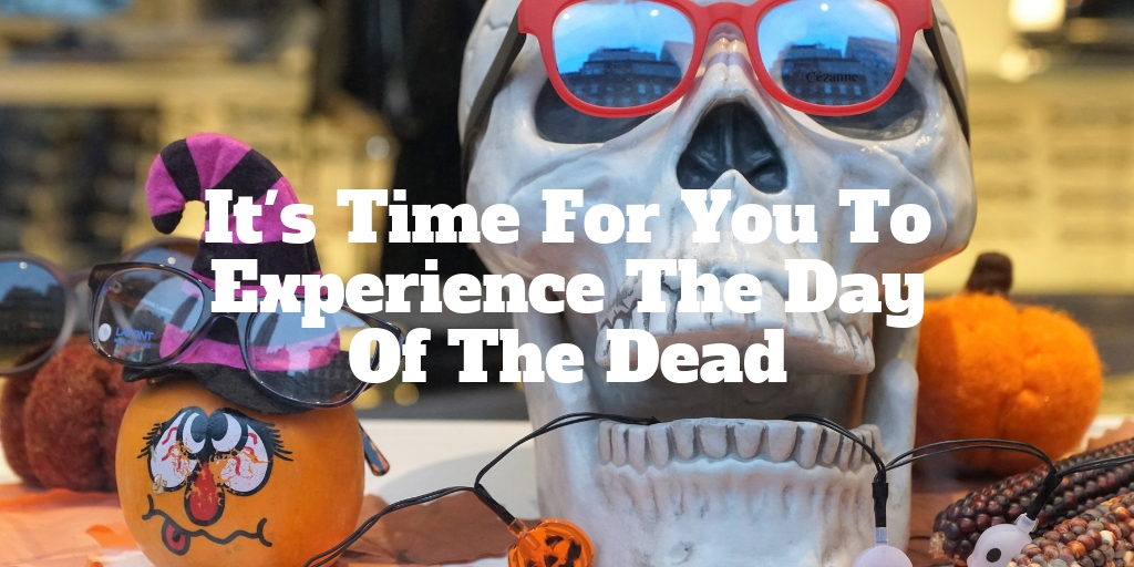 El Dia De Los Muertos, or The Day Of The Dead, is a celebration of life after death. It is truly a vibrant, meaningful holiday that is filled of great food, colorful decorations and family. We all have seen the colorful skulls and painted faces, but it's time you experienced the holiday as it is meant to be.